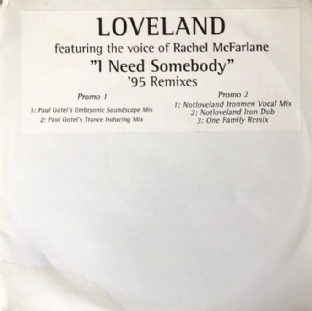 "Loveland ft Rachel McFarlane ‎- I Need Somebody ('95 Remixes) (12"") (Promo) (VG-/G++)"